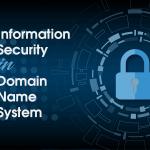 ความมั่นคงปลอดภัยของระบบชื่อโดเมน (Information  Security in Domain Name System)
